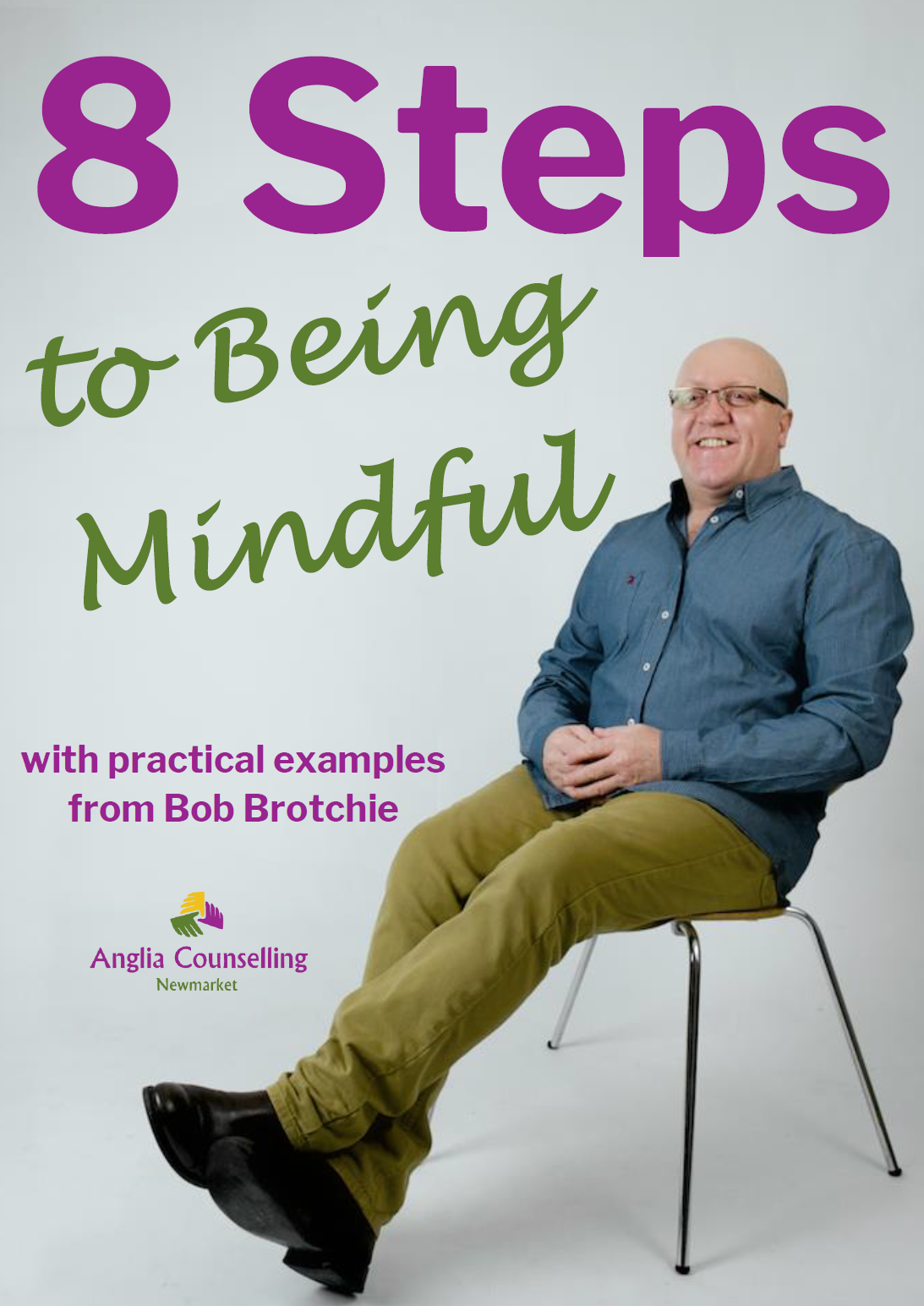 8 Steps to Being Mindful